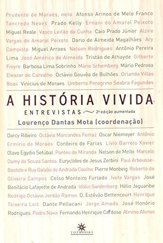 9788574752365: Historia Vivida, A: Entrevistas