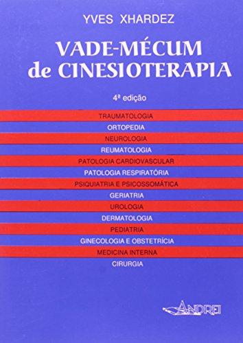 9788574762777: Vade - Mécum de Cinesioterapia. 2001 (Em Portuguese do Brasil)