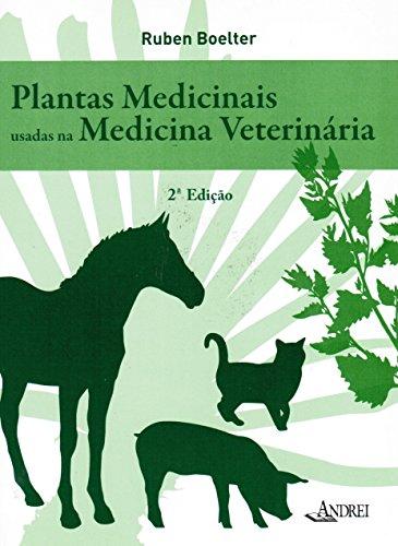 9788574763804: Plantas Medicinais Usadas Na Medicina Veterinária (Em Portuguese do Brasil)