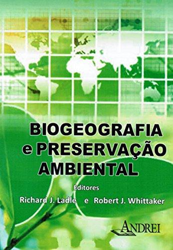 9788574763972: Biogeografia e Preservacao Ambiental
