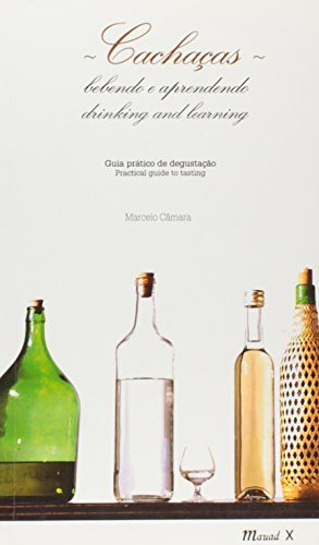 9788574781624: Cachaças: Bebendo E Aprendendo: Guia Prático De Degustação