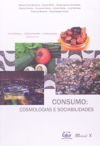 9788574783178: Consumo:cosmologias E Sociabilidades