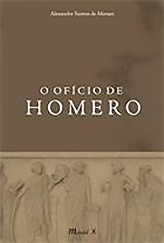 9788574783901: O Oficio De Homero (Em Portuguese do Brasil)
