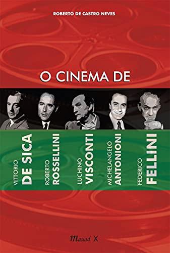 9788574784281: Cinema De Vittorio De Sica, Roberto Rossellini, Luchino Visconti, Michelangelo Antonioni, Federico Fellini (Em Portuguese do Brasil)