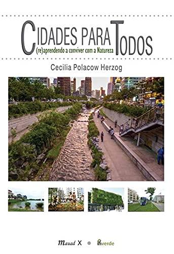 9788574785103: Cidades Para Todos: Re Aprendendo a Conviver com a Natureza