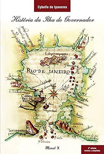 9788574785172: Hist—ria da Ilha do Governador