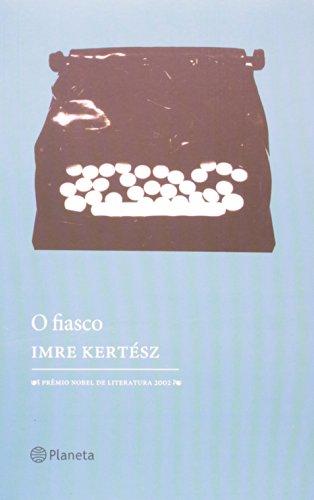 9788574795720: O Fiasco - Portuguese Edition
