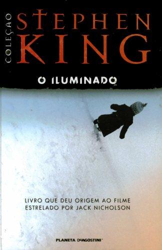 9788574796437: O Iluminado (The Illuminated One)