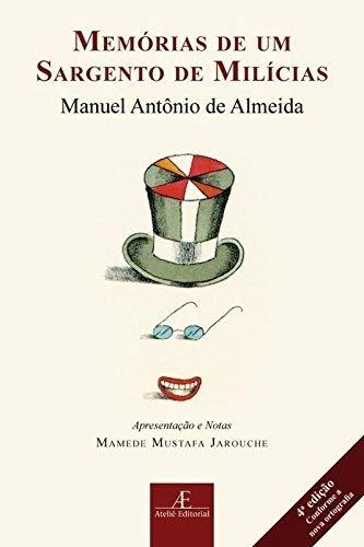 Memórias de um sargento de milícias. - Almeida, Manuel Antonio de