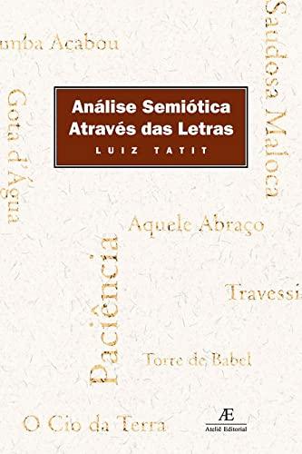 9788574800707: Analise semiotica atraves das letras (Portuguese Edition)