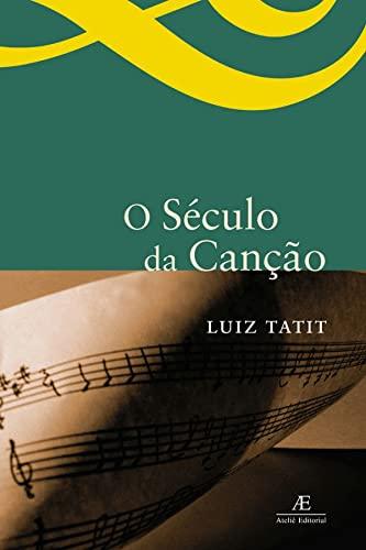 9788574802275: Século da Canção, O