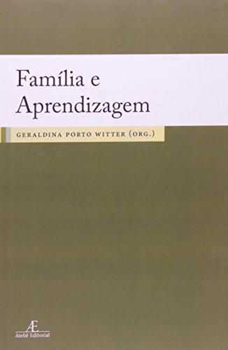 9788574805580: Familia e Aprendizagem