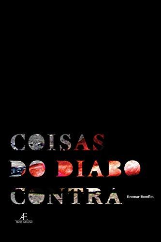 9788574806457: Coisa do Diabo Contra