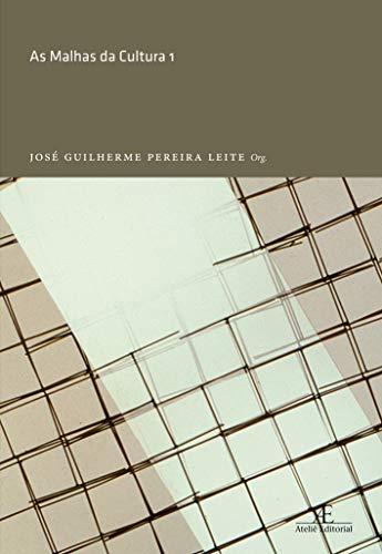 9788574806501: Malhas da Cultura, As - Vol.1