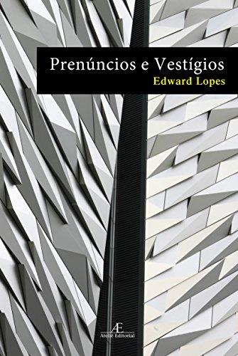 9788574806952: Prenuncios e Vestigios