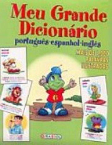 Imagen de archivo de Meu Grande Dicionário. Portugues-Espanhol-Ingles a la venta por Free Shipping Books
