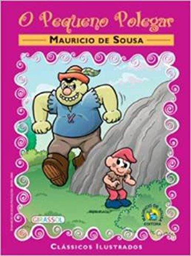 Turma da Mà nica - Clássicos Ilustrados: Mauricio de Sousa