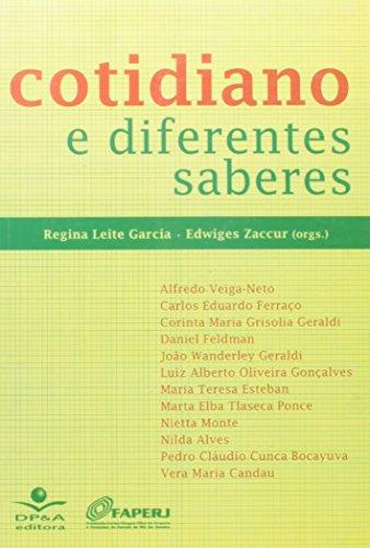 9788574903934: COTIDIANO E DIFERENTES SABERES