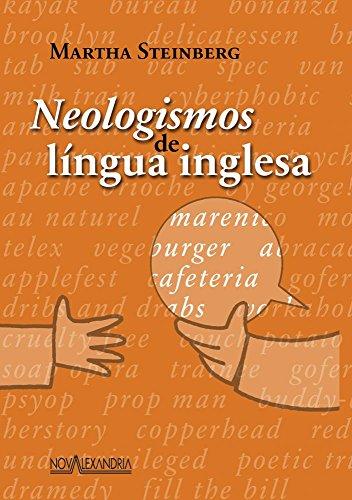 9788574920924: Neologismos De Língua Inglesa (Em Portuguese do Brasil)
