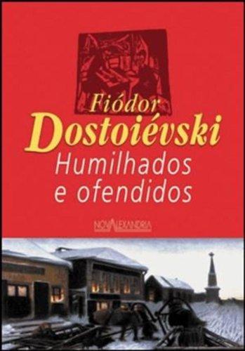 9788574920962: Humilhados e Ofendidos