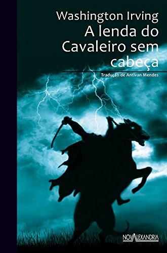 9788574923697: A Lenda do Cavaleiro sem Cabeca (Em Portuguese do Brasil)