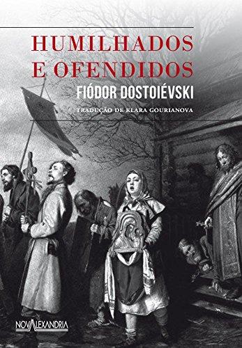 9788574924038: Humilhados e Ofendidos (Em Portuguese do Brasil)