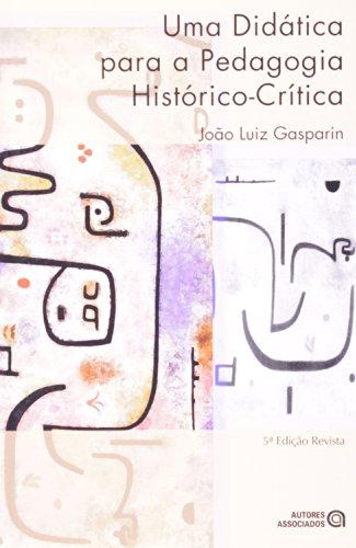 9788574960548: Uma Didatica Para A Pedagogia Historico-Critica (Em Portuguese do Brasil)