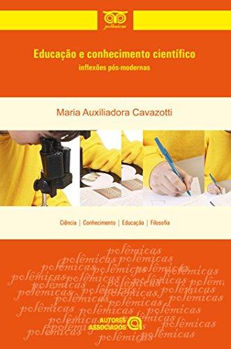 9788574962542: Educação e Conhecimento Cientifico. Inflexões Pós-Modernas (Em Portuguese do Brasil)