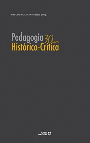 9788574962658: Pedagogia Historico-Critica 30 Anos (Em Portuguese do Brasil)