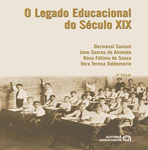 9788574963358: Legado Educacional do Seculo Xix, O