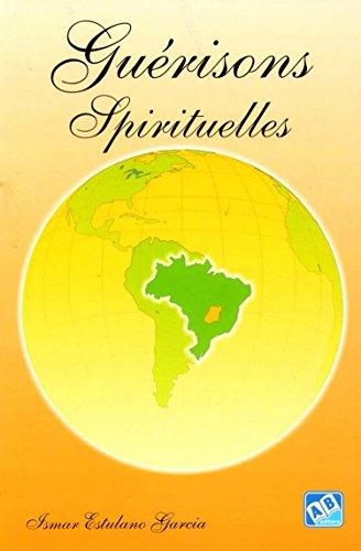 9788574981802: Gu�risons Spirituelles