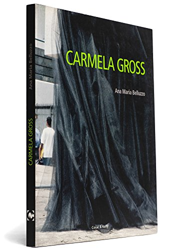 Carmela Gross.: Belluzzo, Ana Maria