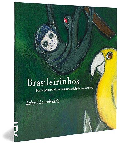 Brasileirinhos: Poesia para os Bichos mais Especiais: Lalau