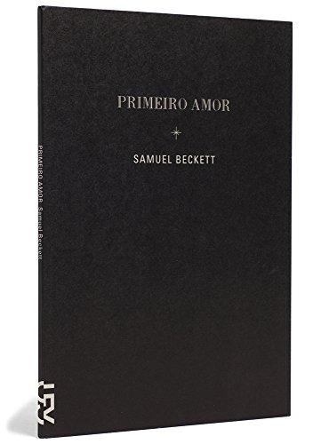 Primeiro Amor: Samuel Beckett
