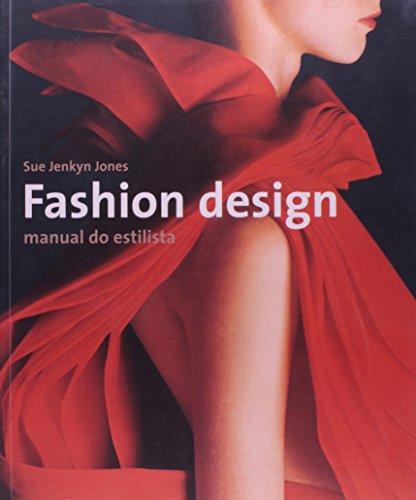9788575034422: Fashion Design - Manual Do Estilista (Em Portuguese do Brasil)