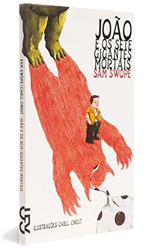 Jo?o e Os Sete Gigantes Mortais (Em Portuguese do Brasil): Sam Swope