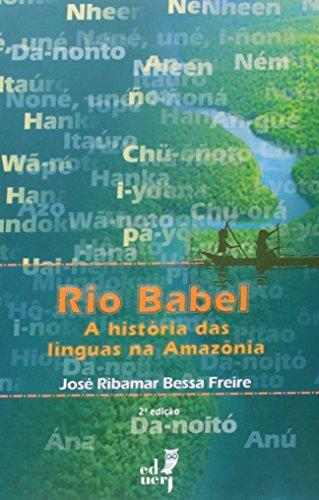 9788575112076: Rio Babel: Historias das Linguas na Amazªnia