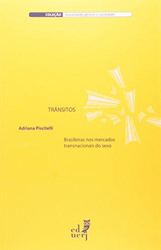 9788575112649: Transitos: Brasileiros Nos Mercados Transnacionais do Sexo