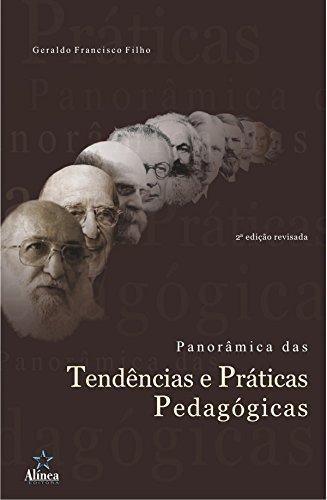 9788575164587: Panoramica das Tendencias e Praticas Pedagogicas
