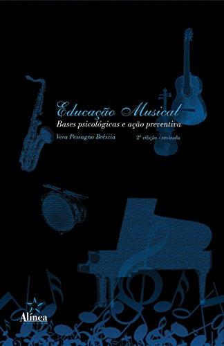 9788575164938: Educação Musical. Bases Psicológicas e Ação Preventiva