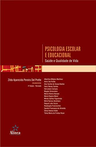 9788575165607: Psicologia Escolar e Educacional: Saude e Qualidade de Vida