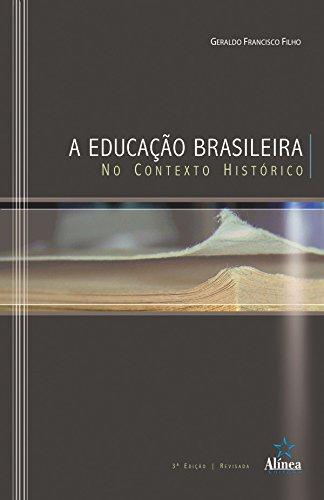 9788575166628: A Educação Brasileira No Contexto Histórico (Em Portuguese do Brasil)