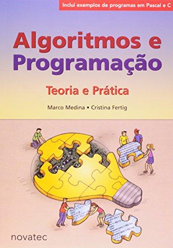9788575220733: Algoritmos e Programacao: Teoria e Pratica