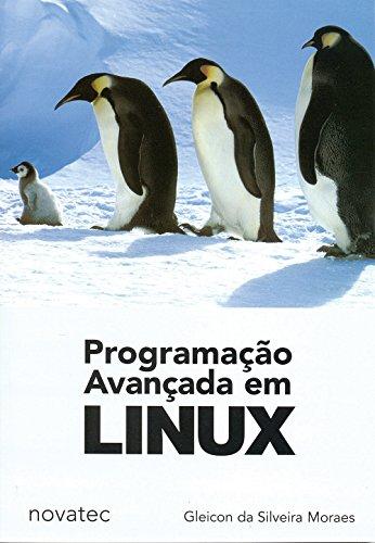 9788575220764: Programação Avançada em Linux