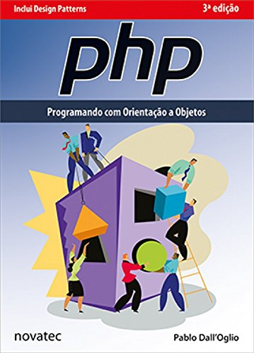 Php: Programando Com Orientacao a Objetos: Pablo Dall'Oglio