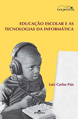 9788575260685: Educação Escolar e as Tecnologias da Informática (Em Portuguese do Brasil)