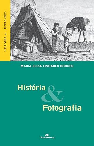 9788575260753: História e Fotografia (Em Portuguese do Brasil)