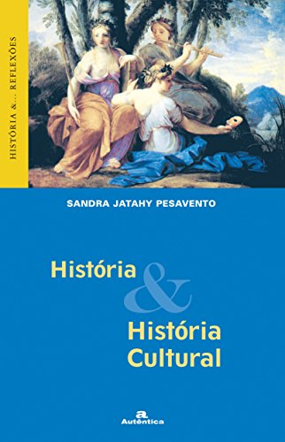 9788575260784: História e História Cultural (Em Portuguese do Brasil)
