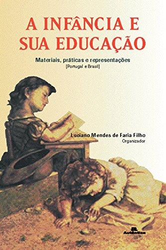 9788575261125: A Infancia E Sua Educação (Em Portuguese do Brasil)
