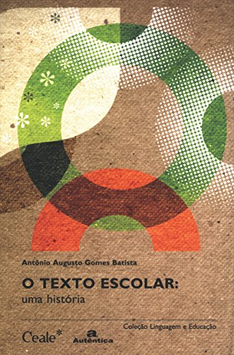 9788575261309: O Texto Escolar. Uma História (Em Portuguese do Brasil)
